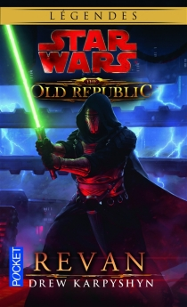 Star Wars : the old Republic - Drew Karpyshyn