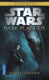 Dark Plagueis - JamesLuceno
