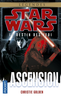 Le destin des Jedi - Christie Golden