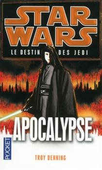 Le destin des Jedi - TroyDenning