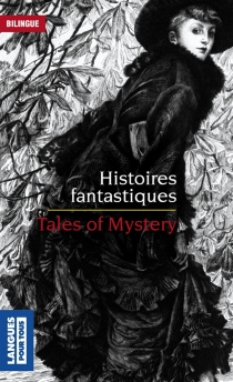 Histoires fantastiques| Tales of mystery - Nathaniel Hawthorne