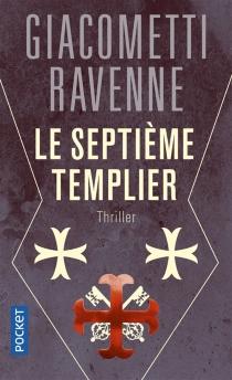Le septième Templier - ÉricGiacometti
