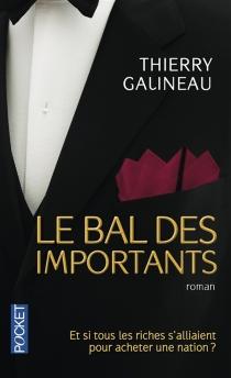 Le bal des importants - ThierryGalineau