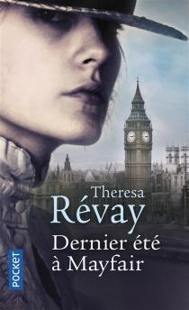 Dernier été à Mayfair - ThérésaRévay