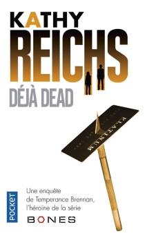 Déjà dead - KathyReichs
