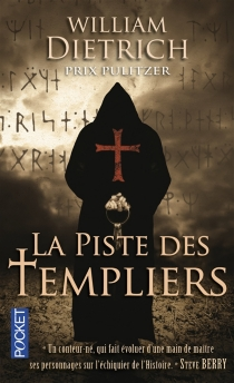La piste des Templiers - WilliamDietrich