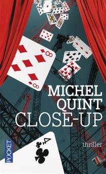 Close-up - MichelQuint