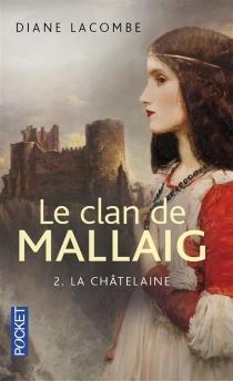Le clan de Mallaig - DianeLacombe