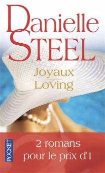 Joyaux| Suivi de Loving - DanielleSteel