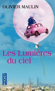 Les lumières du ciel - OlivierMaulin