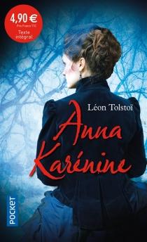 Anna Karénine - Lev NikolaïevitchTolstoï
