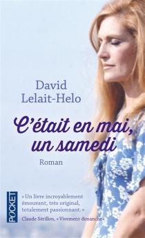 C'était en mai, un samedi - DavidLelait-Helo