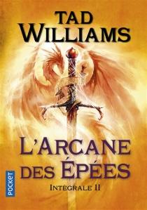 L'arcane des épées : intégrale | Volume 2 - TadWilliams