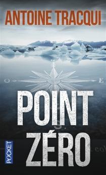 Point zéro - AntoineTracqui