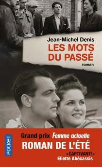 Les mots du passé - Jean-MichelDenis