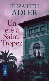 Un été à Saint-Tropez - ElizabethAdler