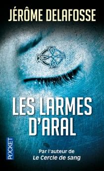 Les larmes d'Aral - JérômeDelafosse