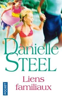 Liens familiaux - DanielleSteel