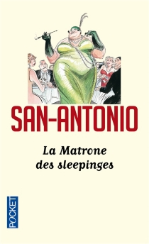 La matrone des sleepinges - San-Antonio