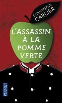 L'assassin à la pomme verte - ChristopheCarlier