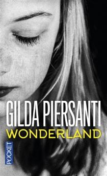 Wonderland : un été meurtrier - GildaPiersanti