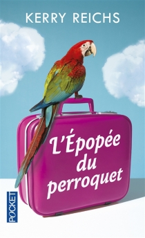 L'épopée du perroquet - KerryReichs