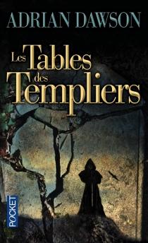 Les tables des Templiers - AdrianDawson