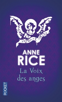 La voix des anges - AnneRice