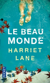 Le beau monde - Harriet Lane