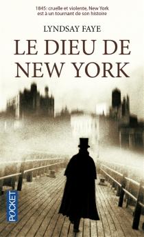Le dieu de New York - LyndsayFaye