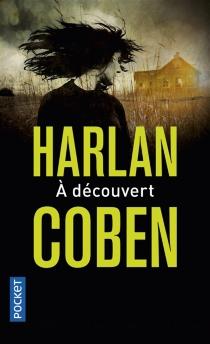 A découvert - HarlanCoben
