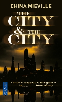 The city et the city - China Miéville