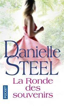 La ronde des souvenirs - DanielleSteel