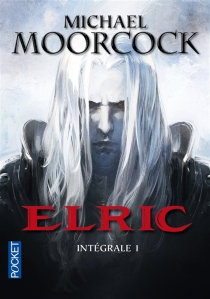 Elric : intégrale | Volume 1 - Michael Moorcock