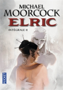 Elric : intégrale | Volume 2 - Michael Moorcock