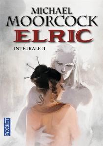 Elric : intégrale | Volume 2 - MichaelMoorcock