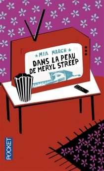 Dans la peau de Meryl Streep - MiaMarch