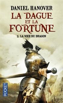 La dague et la fortune - DanielHanover