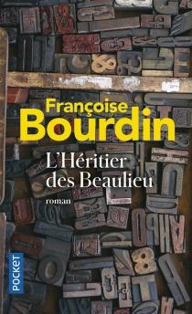L'héritier des Beaulieu - FrançoiseBourdin