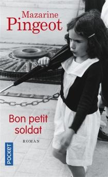 Bon petit soldat - MazarinePingeot