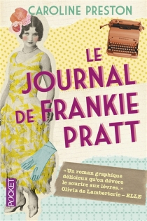 Le journal de Frankie Pratt : scrapbook - CarolinePreston