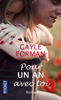 Pour un an avec toi - GayleForman