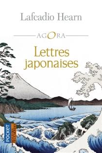 Lettres japonaises - LafcadioHearn