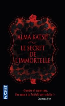 Le secret de l'Immortelle - AlmaKatsu