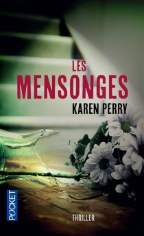 Les mensonges - Karen Perry