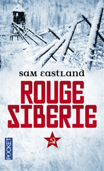 Rouge Sibérie - Sam Eastland