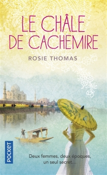 Le châle de cachemire - RosieThomas