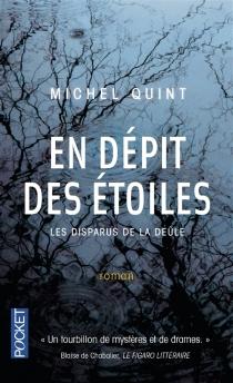 En dépit des étoiles : les disparus de la Deûle - MichelQuint