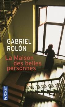 La maison des belles personnes - GabrielRolon