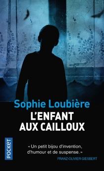 L'enfant aux cailloux - SophieLoubière